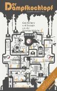Cover-Bild zu Der Dampfkochtopf (eBook) von Cremer, Markus