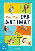 Cover-Bild zu Maar, Paul: Der Galimat und ich (eBook)