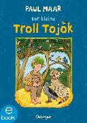 Cover-Bild zu Maar, Paul: Der kleine Troll Tojok (eBook)