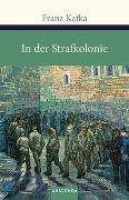Cover-Bild zu Kafka, Franz: In der Strafkolonie. Ein Landarzt. Ein Hungerkünstler