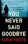 Cover-Bild zu You Never Said Goodbye (eBook)
