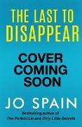 Cover-Bild zu The Last to Disappear (eBook)