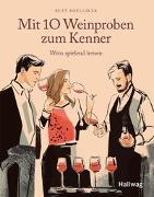 Cover-Bild zu Mit 10 Weinproben zum Kenner