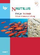 Cover-Bild zu Beck, Ludmilla: Nautilus, Bisherige Ausgabe B für Gymnasien in Bayern, 12. Jahrgangsstufe, Neuronale Informationsverarbeitung, Themenheft