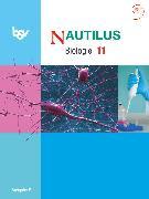 Cover-Bild zu Beck, Ludmilla: Nautilus, Bisherige Ausgabe B für Gymnasien in Bayern, 11. Jahrgangsstufe, Schülerbuch