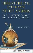 Cover-Bild zu Hesse, Helge: Hier stehe ich, ich kann nicht anders (eBook)