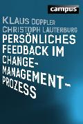 Cover-Bild zu Doppler, Klaus: Persönliches Feedback im Change-Management-Prozess (eBook)