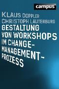 Cover-Bild zu Doppler, Klaus: Gestaltung von Workshops im Change-Management-Prozess (eBook)