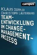 Cover-Bild zu Doppler, Klaus: Teamentwicklung im Change-Management-Prozess (eBook)
