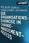 Cover-Bild zu Doppler, Klaus: Die Organisationsdiagnose im Change-Management-Prozess (eBook)
