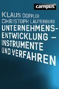 Cover-Bild zu Doppler, Klaus: Unternehmensentwicklung - Instrumente und Verfahren (eBook)