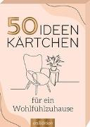 Cover-Bild zu 50 Ideenkärtchen für ein Wohlfühlzuhause