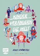 Cover-Bild zu Strömstedt, Jenny: Kinder verändern die Welt (eBook)