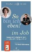 Cover-Bild zu Stahl, Stefanie: So bin ich eben! im Job