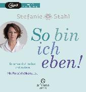Cover-Bild zu Stahl, Stefanie: So bin ich eben!