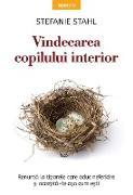Cover-Bild zu Stahl, Stefanie: Vindecarea Copilului Interior (eBook)
