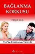 Cover-Bild zu Stahl, Stefanie: Baglanma Korkusu