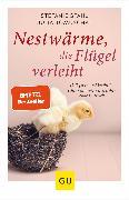 Cover-Bild zu Stahl, Stefanie: Nestwärme, die Flügel verleiht (eBook)
