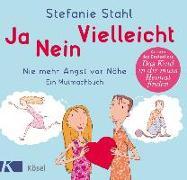 Cover-Bild zu Stahl, Stefanie: Ja, nein, vielleicht!