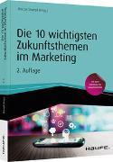 Cover-Bild zu Die 10 wichtigsten Zukunftsthemen im Marketing