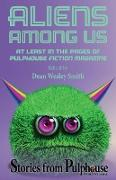 Cover-Bild zu Smith, Dean Wesley: Aliens Among Us: Stories from Pulphouse Fiction Magazine (eBook)