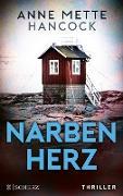 Cover-Bild zu Hancock, Anne Mette: Narbenherz (eBook)