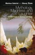 Cover-Bild zu Gabriel, Markus: Mythology, Madness, and Laughter (eBook)