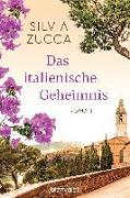 Cover-Bild zu Zucca, Silvia: Das italienische Geheimnis