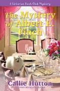 Cover-Bild zu The Mystery of Albert E. Finch (eBook)