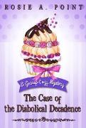 Cover-Bild zu The Case of the Diabolical Decadence (A Gossip Cozy Mystery, #6) (eBook)