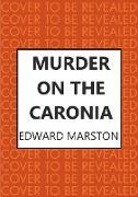 Cover-Bild zu Murder on the Caronia (eBook)