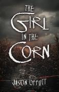 Cover-Bild zu The Girl in the Corn (eBook)