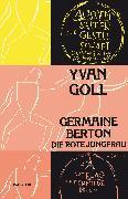 Cover-Bild zu Goll, Yvan: Germaine Berton (eBook)
