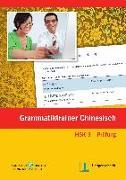 Cover-Bild zu Chinesisch HSK Stufe 3 - Prüfung Grammatikbuch