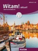 Cover-Bild zu Witam! aktuell A1. Kursbuch + Arbeitsbuch + Audio-CD