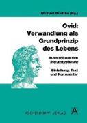 Cover-Bild zu Ovid: Verwandlung als Grundprinzip des Lebens