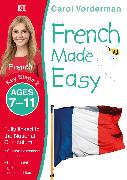 Cover-Bild zu French Made Easy, Ages 7-11 (Key Stage 2)