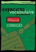 Cover-Bild zu Exercices de vocabulaire en contexte. niveau intermédiaire. corrigés