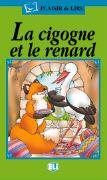 Cover-Bild zu La cigogne et le renard