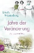 Cover-Bild zu Winterberg, Linda: Jahre der Veränderung (eBook)