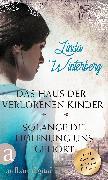 Cover-Bild zu Winterberg, Linda: Das Haus der verlorenen Kinder & Solange die Hoffnung uns gehört (eBook)
