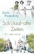 Cover-Bild zu Winterberg, Linda: Schicksalhafte Zeiten (eBook)