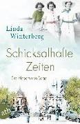 Cover-Bild zu Winterberg, Linda: Schicksalhafte Zeiten