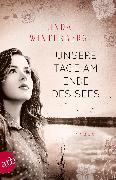 Cover-Bild zu Winterberg, Linda: Unsere Tage am Ende des Sees (eBook)