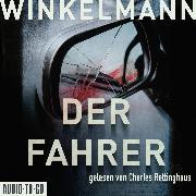 Cover-Bild zu Winkelmann, Andreas: Der Fahrer - Kerner und Oswald, (Gekürzt) (Audio Download)
