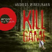 Cover-Bild zu Winkelmann, Andreas: Killgame (Ungekürzte Lesung) (Audio Download)