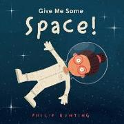 Cover-Bild zu Bunting, Philip: Give Me Some Space!