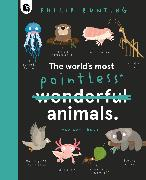 Cover-Bild zu Bunting, Philip: The World's Most Pointless Animals