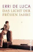 Cover-Bild zu De Luca, Erri: Das Licht der frühen Jahre