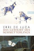 Cover-Bild zu De Luca, Erri: Das Gewicht des Schmetterlings